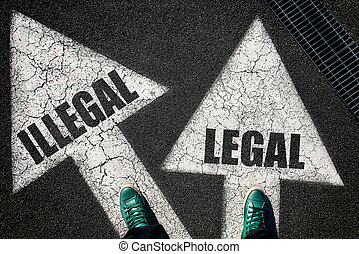 Dilemma concept illegal and leggal - Dilemma concept with...