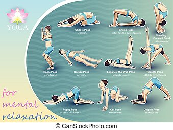 For Mental Relaxation - A set of yoga postures female...