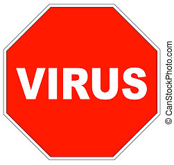 stop sign shape with the word virus