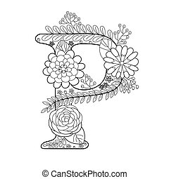 Letter P coloring book for adults vector - Floral alphabet...