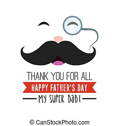 Happy Fathers day - Isolated mustache icon with a monocle on...