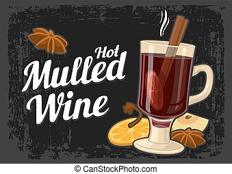 Mulled wine with glass of drink and ingredients. Vintage drawn vector illustration for greeting card, invitation, banner and poster. Dark background.