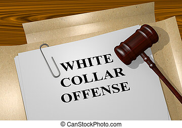 White Collar Offense legal concept - 3D illustration of...