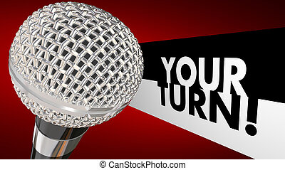 Your Turn Speak Up Talk Share Opinion Ideas Microphone 3d...