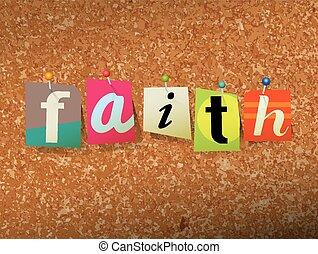 Faith Pinned Paper Concept Illustration - The word FAITH...