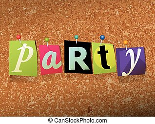 "Party Pinned Paper Concept Illustration - The word ""PARTY""..."
