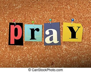"Pray Pinned Paper Concept Illustration - The word ""PRAY""..."