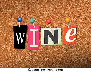 Wine Pinned Paper Concept Illustration - The word WINE...