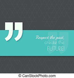 Inspirational quote vector - Inspirational quote Respect the...