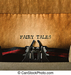 old typewriter and text fairy tales - closeup of an old...
