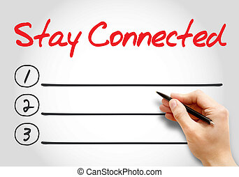 Stay Connected blank list, business concept background