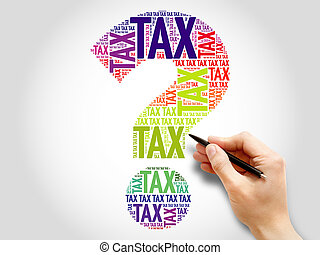 Tax Question mark, word cloud business concept