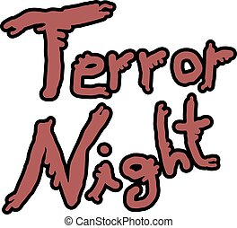 terror night message - Creative design of terror night...