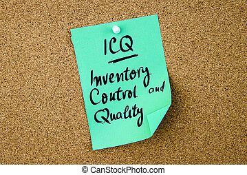 Business Acronym ICQ Inventory Control and Quality written...