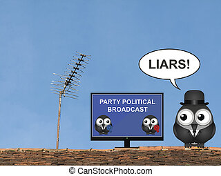 Party Political Broadcast - Comical bird shouting liars at a...
