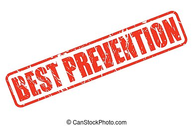 BEST PREVENTION red stamp text on white