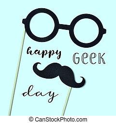 eyeglasses, mustache and text happy geek pride