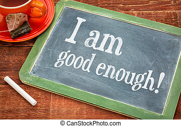 I am good enough - blackboard