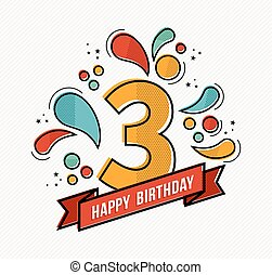Colorful happy birthday number 3 flat line design - Happy...