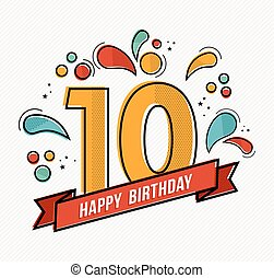 Colorful happy birthday number 10 flat line design - Happy...