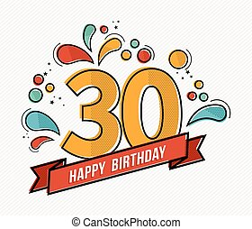 Colorful happy birthday number 30 flat line design - Happy...