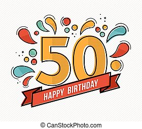 Colorful happy birthday number 50 flat line design - Happy...