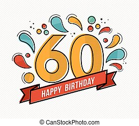 Colorful happy birthday number 60 flat line design - Happy...