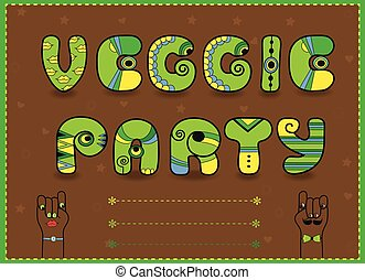 Inscription Veggie Party. Funny green Letters with bright...