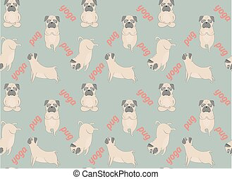 Pugs meditation yoga pattern.