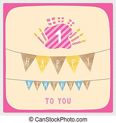 Happy first birthday card - Happy 1st birthday anniversary...
