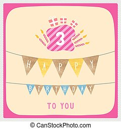 Happy third birthday card - Happy 3rd birthday anniversary...