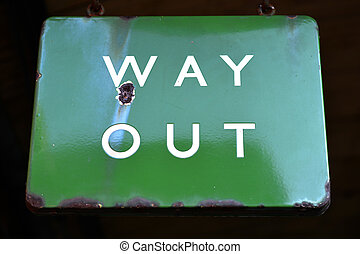 way out - Old green way out sign from stream era