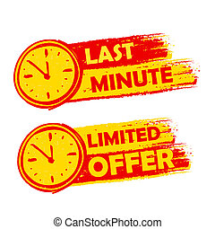 last minute and limited offer with clock signs, yellow and...