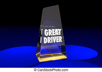 Great Driver Driving Safety Award Words 3d Illustration