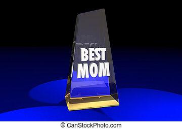 Best Mom Mother Parenting Award Words 3d Illustration