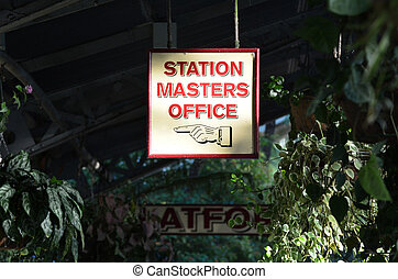 Station master office sign in an old train station