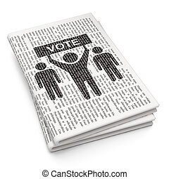 Politics concept: Election Campaign on Newspaper background...