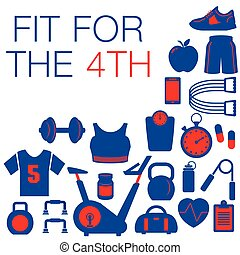 Fit for the 4th graphic - Fit for the 4th -- Fourth of July...