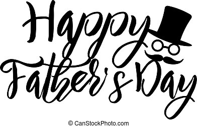 Happy Fathers Day Calligraphy Text Illustration