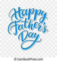 Vector Happy Father's Day card with handwritten lettering....