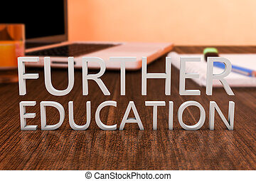 Further Education - letters on wooden desk with laptop...