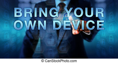 Manager Pressing BRING YOUR OWN DEVICE - Business manager is...