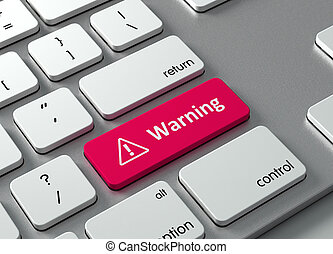 Warning - A keyboard with a red button-Warning