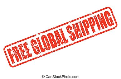 FREE GLOBAL SHIPPING red stamp text on white