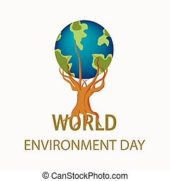 World Environment Day. concept for save the trees.