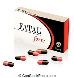 Fatal Lethal Deadly Medicine Pills - Fatal, lethal, deadly...