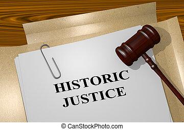 Historic Justice legal concept