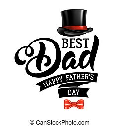 Happy Fathers Day - Fathers Day Lettering Calligraphic...