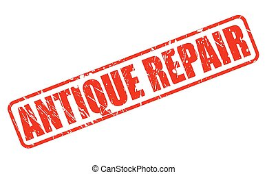 ANTIQUE REPAIR red stamp text on white