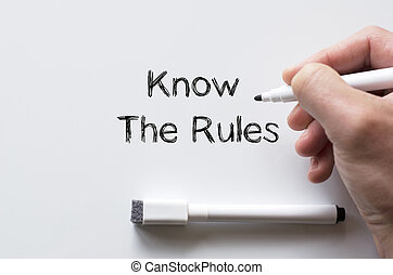 Know the rules written on whiteboard